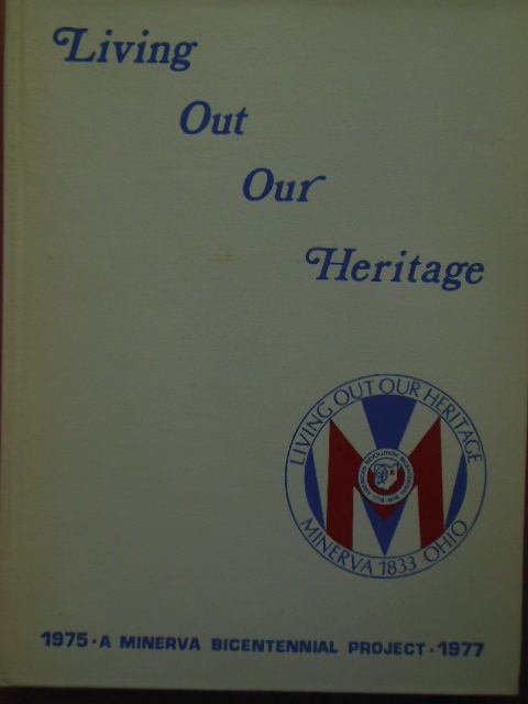 Image for Living Out Our Heritage; A Minerva Bicentennial  Project