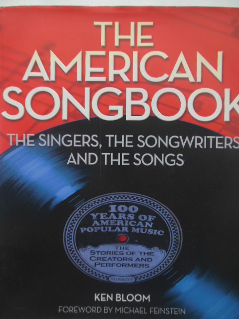 Image for The American Songbook: The Singers, Songwriters & The Songs
