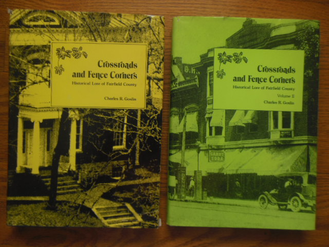 Image for Crossroads and Fence Posts; Historical Lore of Fairfield County (Ohio 2 Vol. Set SIGNED)