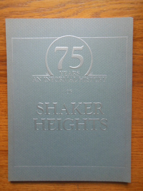 Image for 75 Years, An Informal History of Shaker Heightd