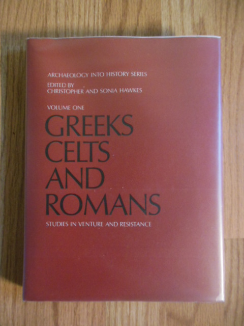 Image for Greeks, Celts and Romans Volume One (Archaeology Into History Series)