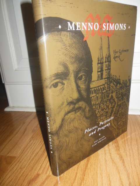 Image for Menno Simons: Places, Portraits and Progeny