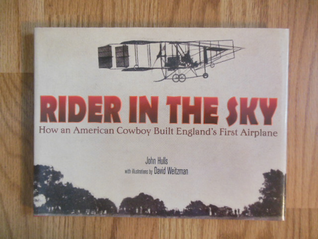 Image for Rider in the Sky: How an American Cowboy Built England's First Airplane