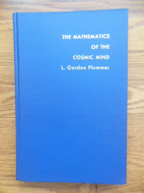 Image for The Mathematics of the Cosmic Mind; A Study In Mathematical Symbols