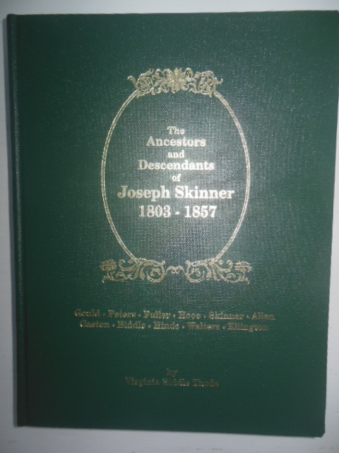 Image for The Ancestors and Descendants of Joseph Skinner  1803 -1857