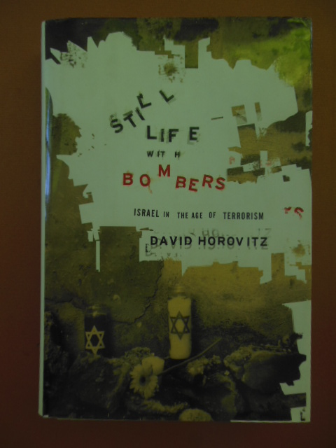 Image for Still Life With Bombers: Israel in the Age of Terrorism  (SIGNED 1st Ed.)