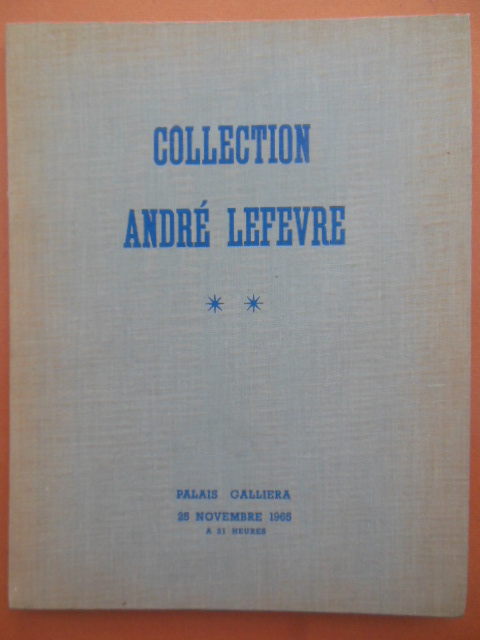 Image for Collection Andre Lefevre (French Auction Catalog 1965)