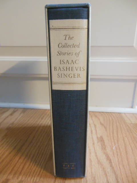 Image for The Collected Stories of Isaac Bashevis Singer  (SIGNED Limited Edition)