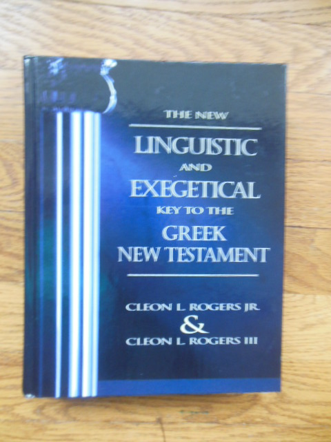 Image for New Linguistic and Exegetical Key to the Greek New Testament, The