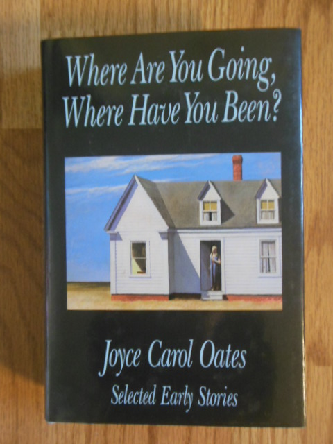 Image for Where Are You Going, Where Have You Been? Selected Early Stories