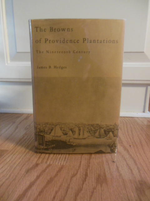 Image for The Browns of Providence Plantations; the Nineteenth Century  (Volume II)