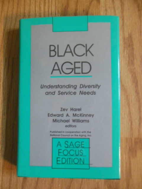 Image for Black Aged: Understanding Diversity and Service Needs (SAGE Focus Editions)