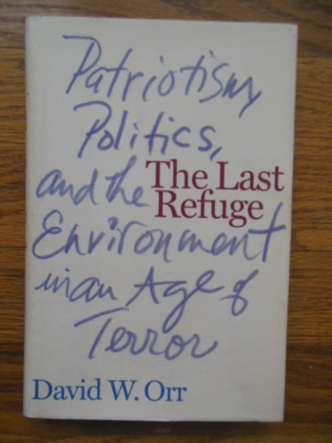 Image for The Last Refuge: Patriotism, Politics, and the Environment in an Age of Terror