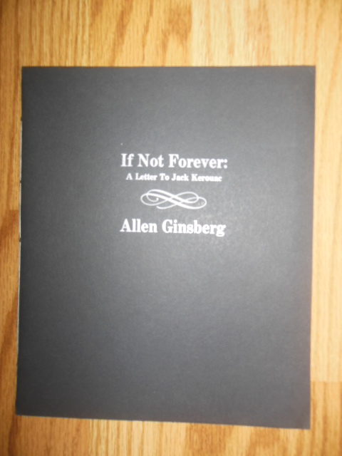Image for If Not Forever; A Letter to Jack Kerouac  (Limited Edition)