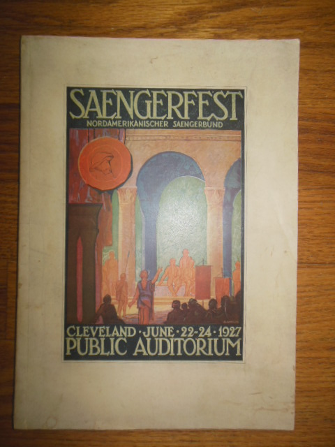 Image for Saengerfest Program June 22-24,1927 Cleveland Public Auditorium (HUGE German-American Musical Event German and English text)