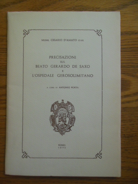 Image for Precisazioni sul Beato Gerardo De Saxo E L'Ospedale Gerosolimitano (The Blessed Gerard De Saxo and The Hospital of Jerusalem 1973)