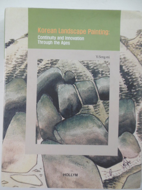 Image for Korean Landscape Painting: Continuity And Innovation Through the Ages (Korean Culture Series #4)