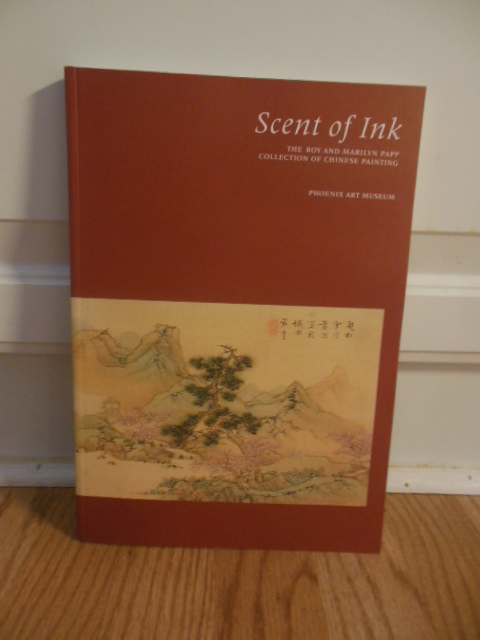 Image for Scent of Ink: The Roy and Marilyn Papp Collection of Chinese Painting