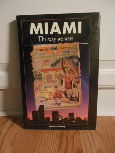 Image for Miami The Way We Were