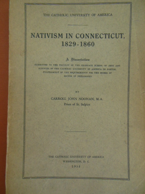 Image for Nativism in Connecticut 1829-1860; A Fissertation