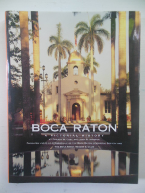 Image for Boca Raton (Florida): A Pictorial History