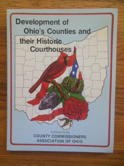Image for Development of Ohio's Counties and Their Historic Courthouses