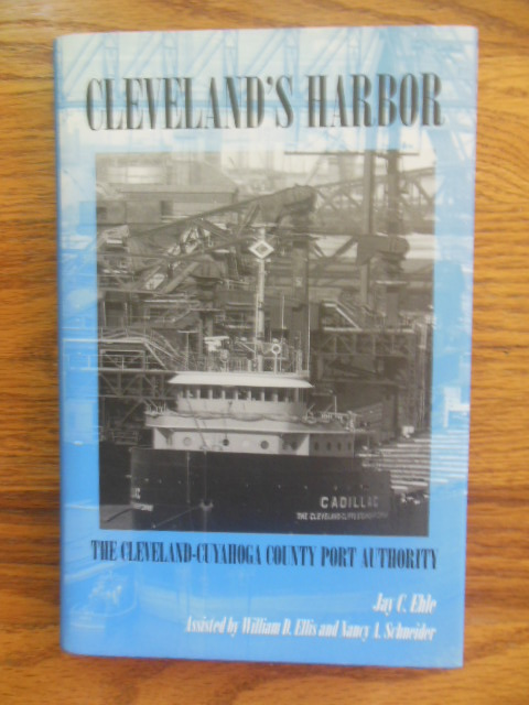 Image for Cleveland's Harbor: The Cleveland-Cuyahoga County Port Authority (Ohio)