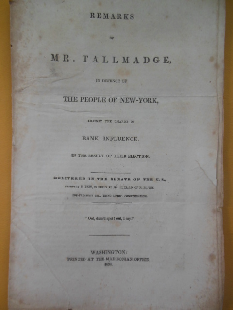 Image for Remarks of Mr. Tallmadge In Defence of The People of New York Against the  Charge of  Bank Influence in the Result of Their Election