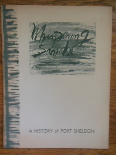 Image for Whispering Sands; A History of Port Sheldon