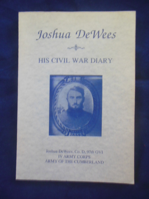 Image for Joshua DeWees; His Civil War Diary (Army of the Cumberland)