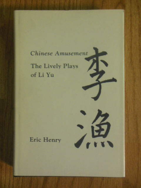 Image for Chinese Amusement: The Lively Plays of Li Yu