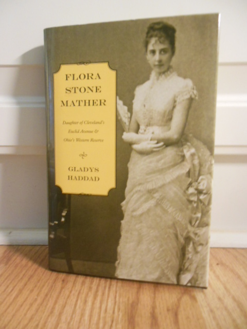 Image for Flora Stone Mather; Daughter of Cleveland;'s Euclid Avenue & Ohio's Western Reserve