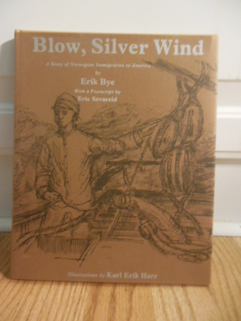 Image for Blow, Silver Wind: A Story of Norwegian Immigration to America