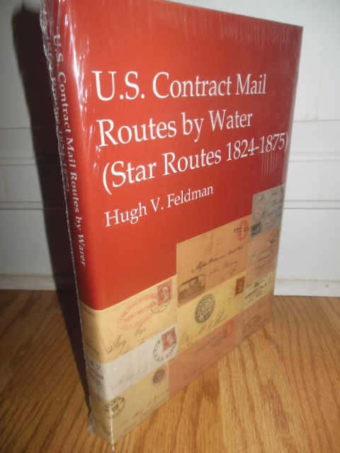 Image for U.S. Contract Mail Routes By Water (Star Routes 1824-1875)