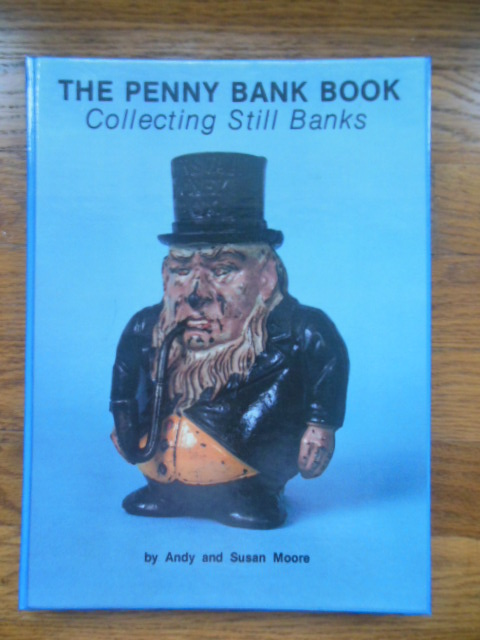 Image for The Penny Bank Book: Collecting Still Banks Through the Penny Door