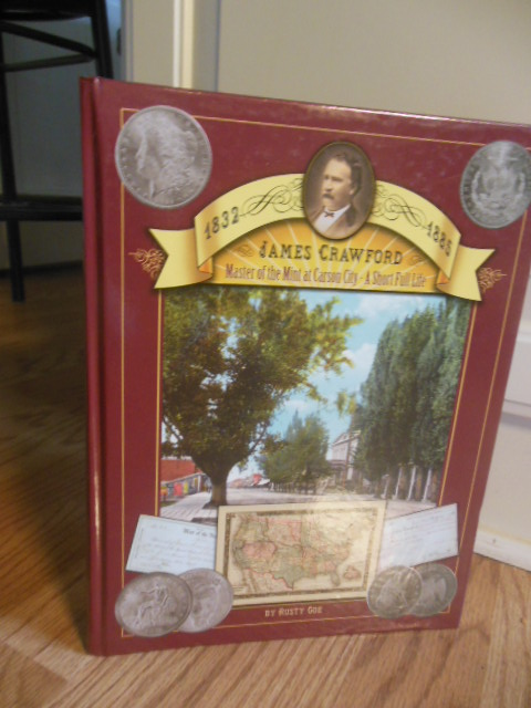 Image for James Crawford: Master of the Mint at Carson City: A Short Full Life