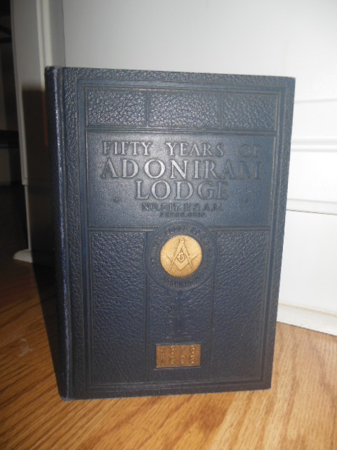 Image for Fifty Years of Adoniram Lodge No. 517 Free and Accepted Masons in Akron, Ohio