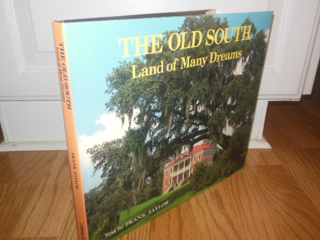 Image for Old South: Land Of Many Dreams