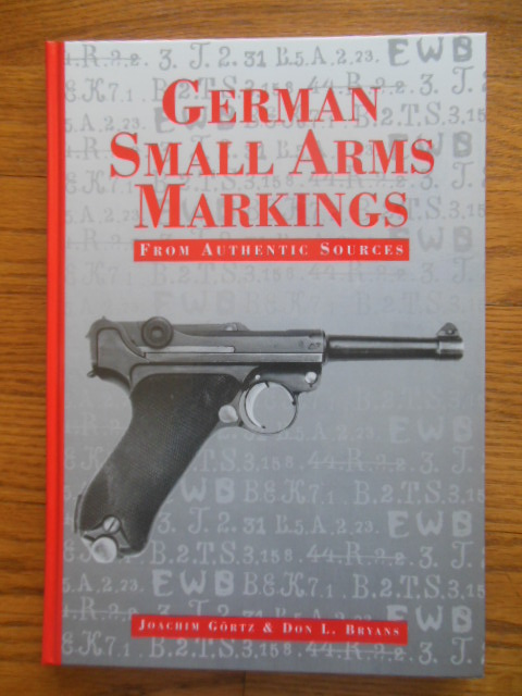 Image for German Small Arms Markings from Authentic Sources