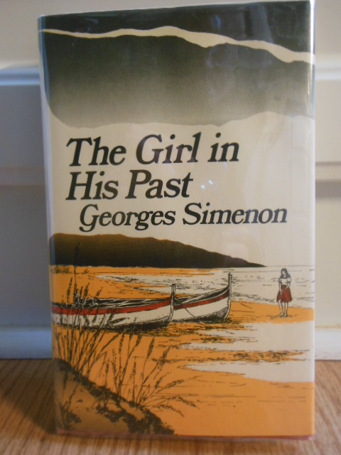 Image for The Girl In His Past (1st U.K. Edition, 1976)