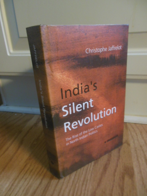 Image for India's Silent Revolution ; The Rise of the Low Castes in North Indian Politics