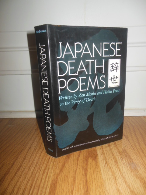 Image for Japanese Death Poems Written By Zen Monks and Haiku Poets on the Verge of Death