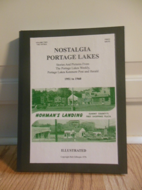 Image for NOSTALGIA-PORTAGE LAKES: Highlights and Anecedotes from The Portage Lakes Weekly, 1938-1950  (Volume II)