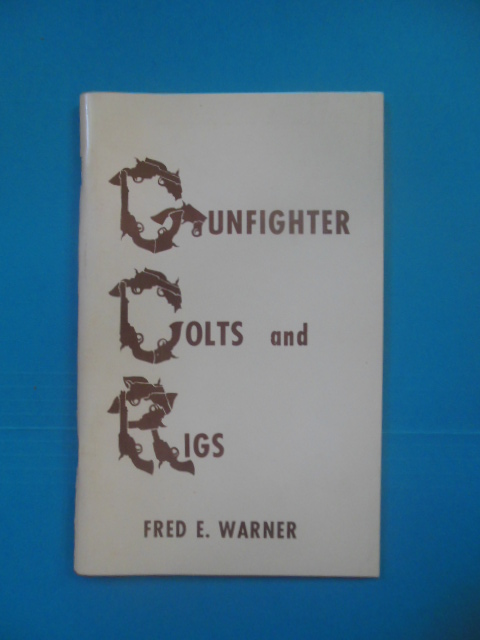 Image for Gunfighter Colts and Rigs (SIGNED)