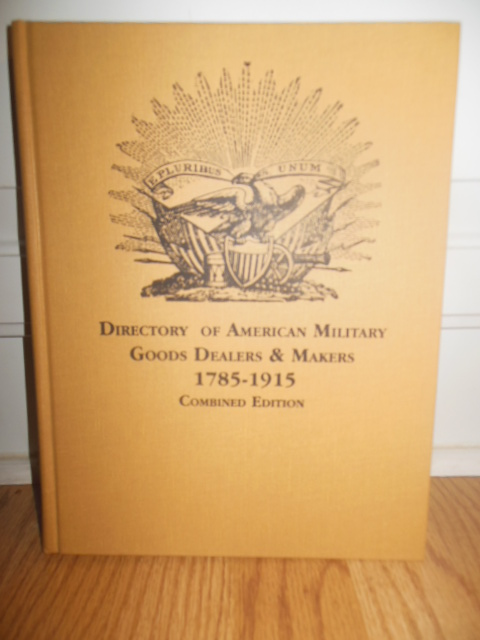 Image for Directory of American Military Goods Dealers & Makers