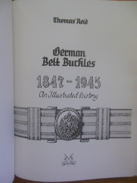 Image for German Belt Buckles, 1847-1945: An IIlustrated History