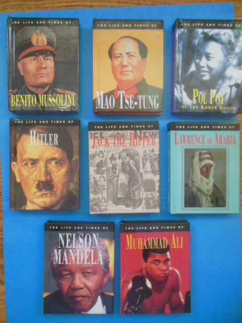 Image for The Life and Times of Mao Tse-Tung, Nelson Mandela, Hitler, Jack the Ripper, Mussolini, Muhammad Ali, Lawrence of Arabia, Pol Pot