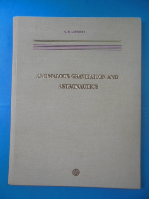 Image for Anomalous Gravitation and Astronautics