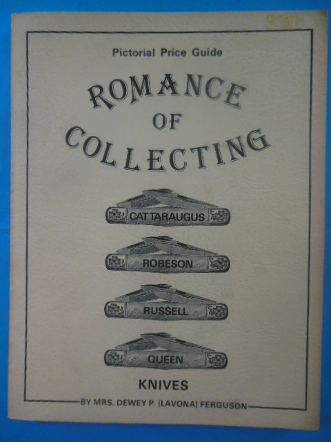 Image for Pictorial Price Guide Romance of Collecting Cattaraugus, Robeson, Russell, Queen Knives.
