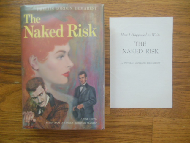 Image for The Naked Risk (1st Ed,.Author Pamphlet Laid-in)
